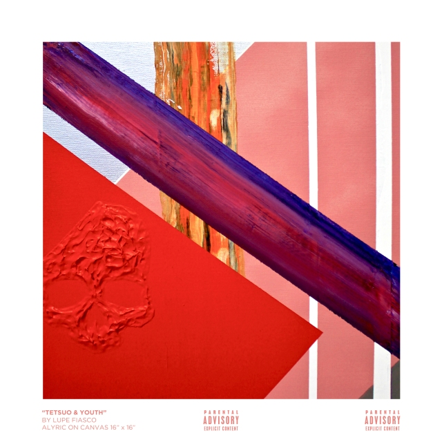Lupe Fiasco - Tetsuo And Youtuh (Artwork)